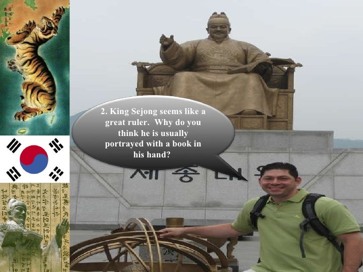 sejong essay The fourth king of the yi dynasty of korea, king sejong, ruled from 1418 until his death in 1450 was one of the most famous rulers in korean history, and oread.