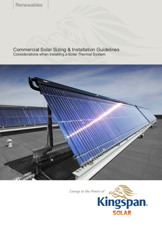 Renewables       Technical Design Guide1    Commercial Solar Sizing & Installation Guidelines    Considerations when insta...