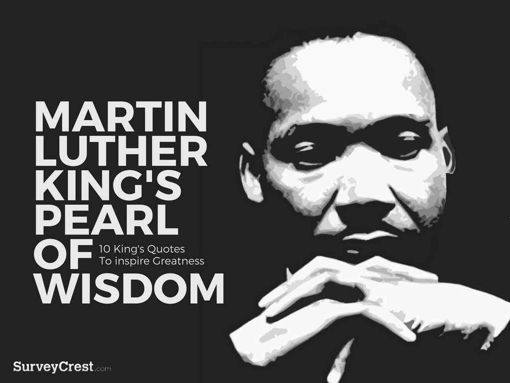 Martin Luther King's Pearl Of Wisdom!