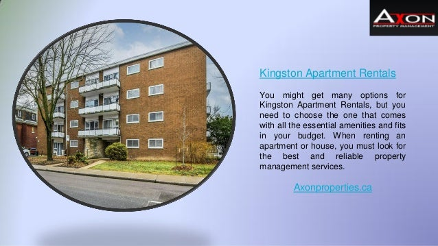 Kingston Apartment Rentals You might get many options for Kingston Apartment Rentals, but you need to choose the one that ...