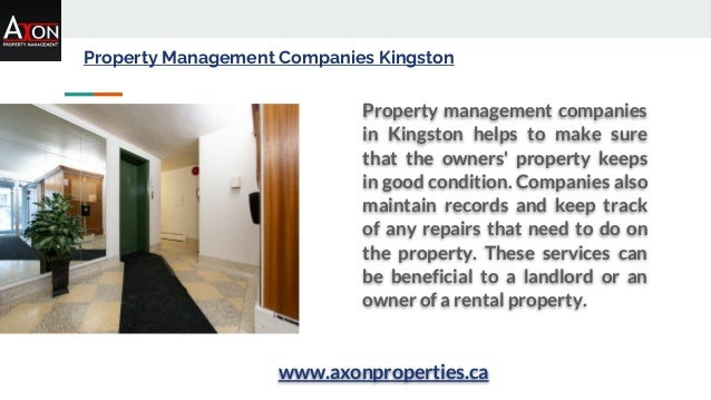 Property Management Companies Kingston Property management companies in Kingston helps to make sure that the owners' prope...