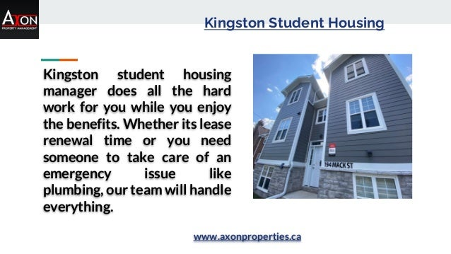Kingston Student Housing Kingston student housing manager does all the hard work for you while you enjoy the benefits. Whe...