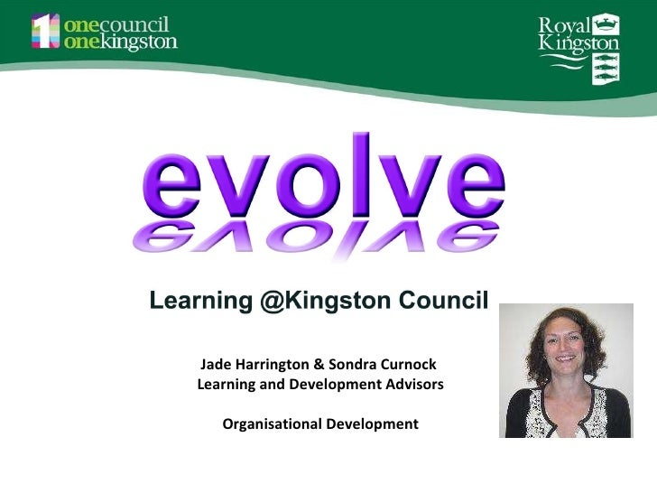 Jade Harrington & Sondra Curnock  Learning and Development Advisors Organisational Development
