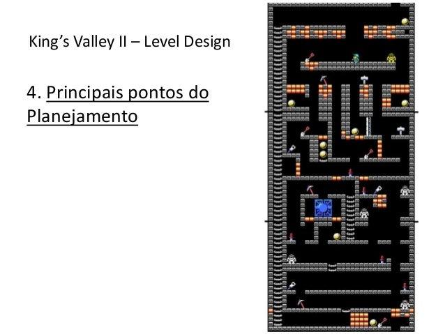 4. Principais pontos do Planejamento King's Valley II – Level Design