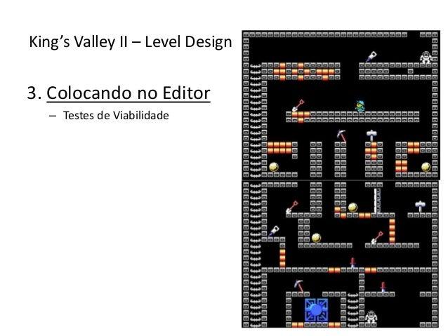 3. Colocando no Editor – Testes de Viabilidade King's Valley II – Level Design