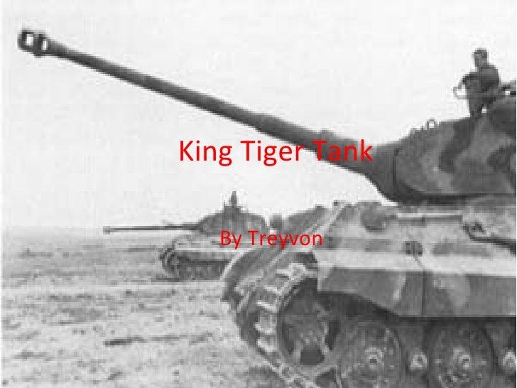 King Tiger Tank By Treyvon