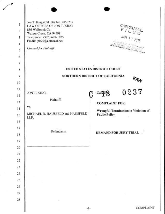 Jon T. King (Cal. Bar No. 205073) 1   LAW OFFICES OF JON T. KING 2   856 Walbrook Ct.     Walnut Creek, CA 94598 3   Telep...