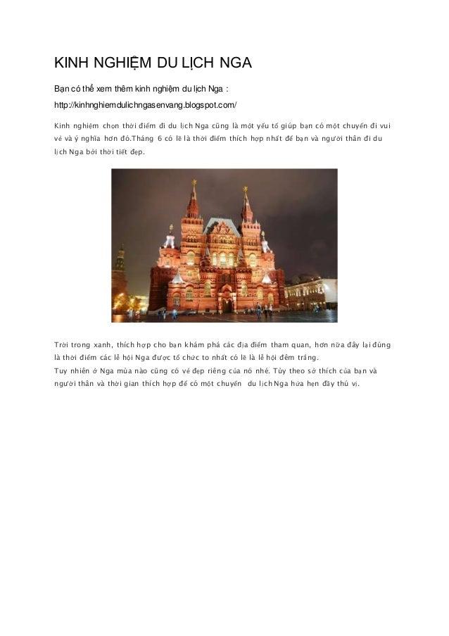 KINH NGHIỆM DU LỊCH NGA Bạn có thể xem thêm kinh nghiệm du lịch Nga : http://kinhnghiemdulichngasenvang.blogspot.com/ Kinh...
