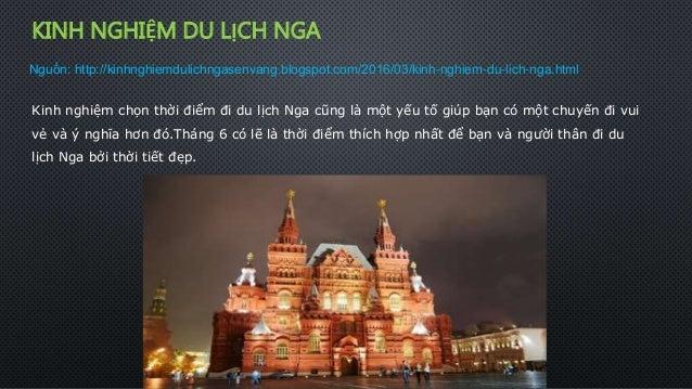 KINH NGHIỆM DU LỊCH NGA Kinh nghiệm chọn thời điểm đi du lịch Nga cũng là một yếu tố giúp bạn có một chuyến đi vui vẻ và ý...