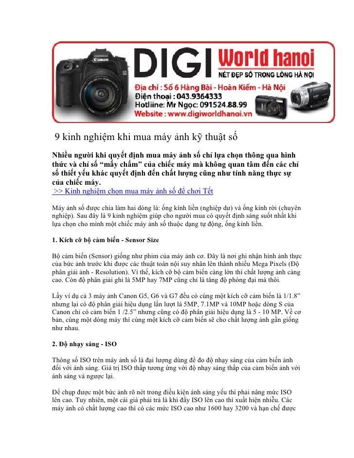 9 kinh nghiệm khi mua máy ảnh kỹ thuật số Nhiều người khi quyết định mua máy ảnh số chỉ lựa chọn thông qua hình thức và ch...