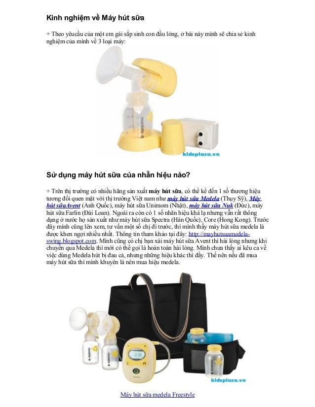 Kinh nghiệm về Máy hút sữa+ Theo yêucầu của một em gái sắp sinh con đầu lòng, ở bài này mình sẽ chia sẻ kinhnghiệm của mìn...