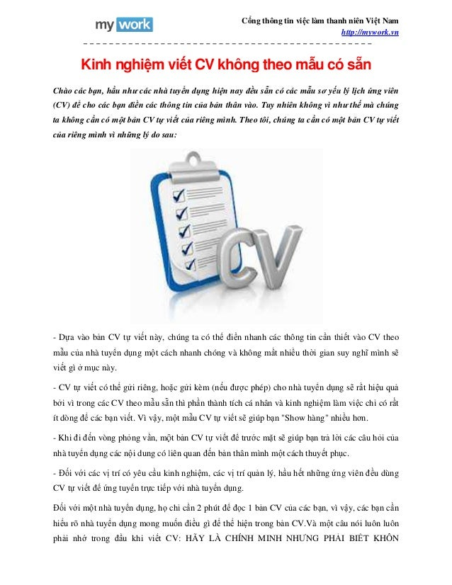 Kinh nghiệm viế Chào các bạn, hầu như các nhà tuy (CV) để cho các bạn điền các thông tin c ta không cần có một bản CV tự v...
