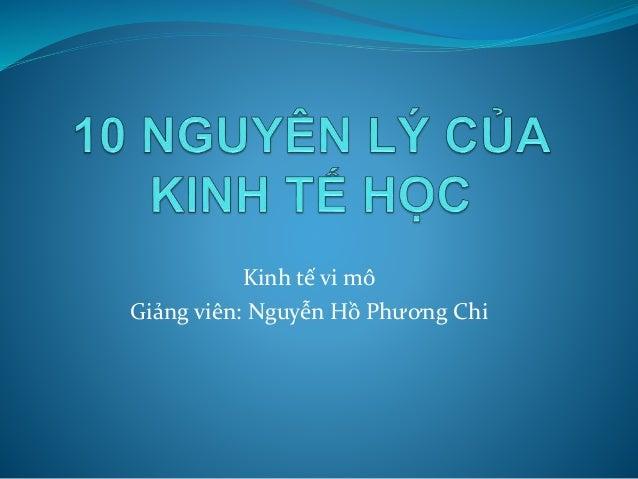 Kinh tế vi mô  Giảng viên: Nguyễn Hồ Phương Chi