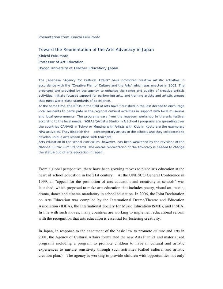 Presentation from Kinichi Fukumoto   Toward the Reorientation of the Arts Advocacy in Japan Kinichi Fukumoto Professor of ...