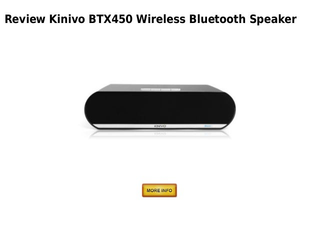 Kinivo btx450 wireless bluetooth speaker