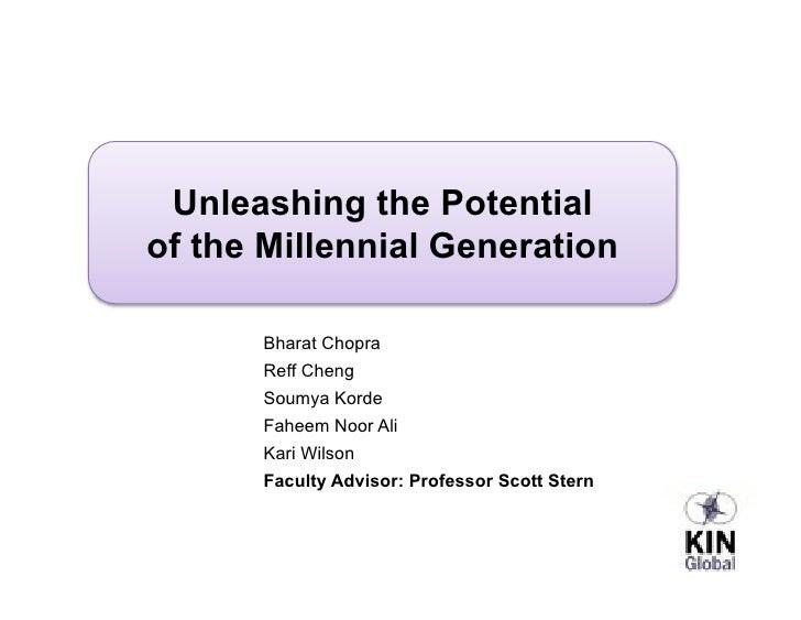 Unleashing the Potential of the Millennial Generation        Bharat Chopra       Reff Cheng       Soumya Korde       Fahee...