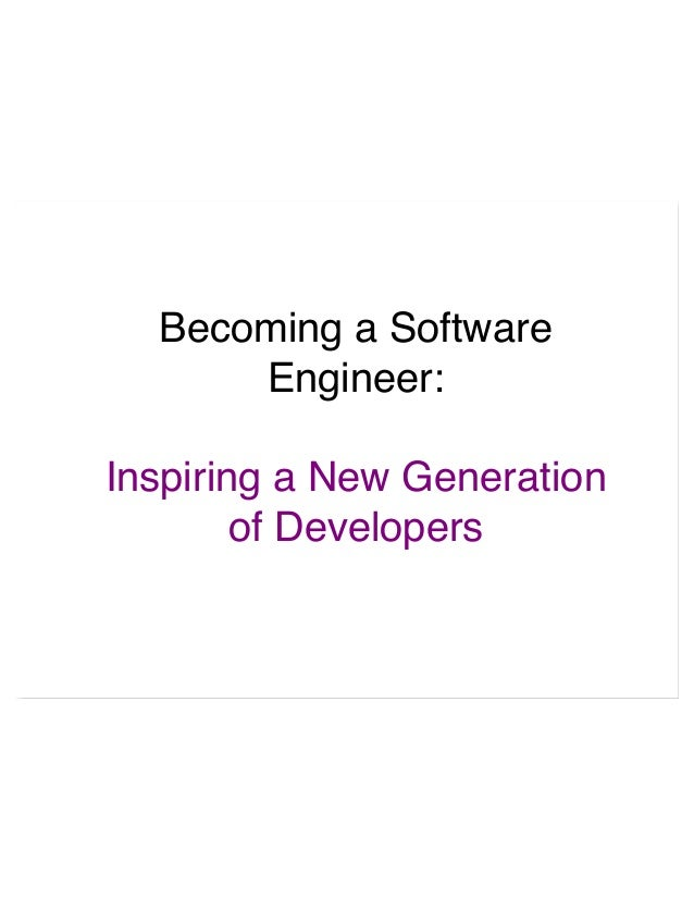Becoming a Software Engineer: Inspiring a New Generation of Developers
