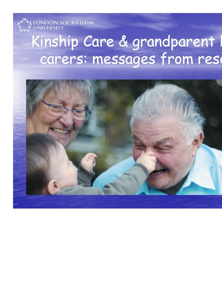 Kinship Care & grandparent kinship carers: messages from research                                1