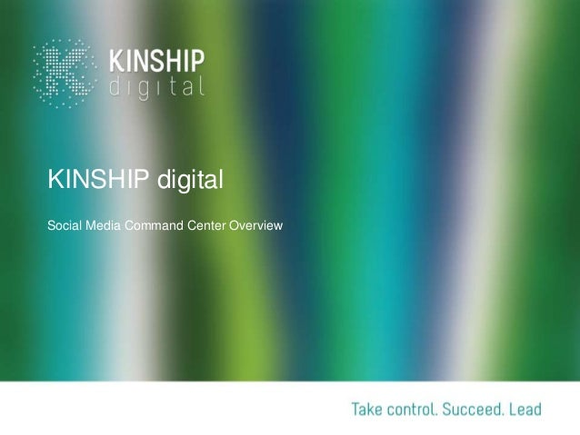 KINSHIP digitalSocial Media Command Center Overview
