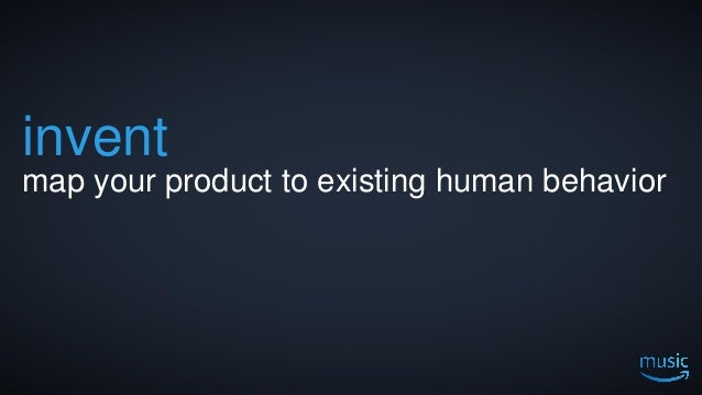 13 invent map your product to existing human behavior