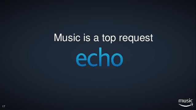 17 Music is a top request