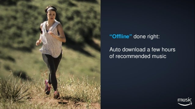 """9 Prime Music """"Offline"""" done right: Auto download a few hours of recommended music"""