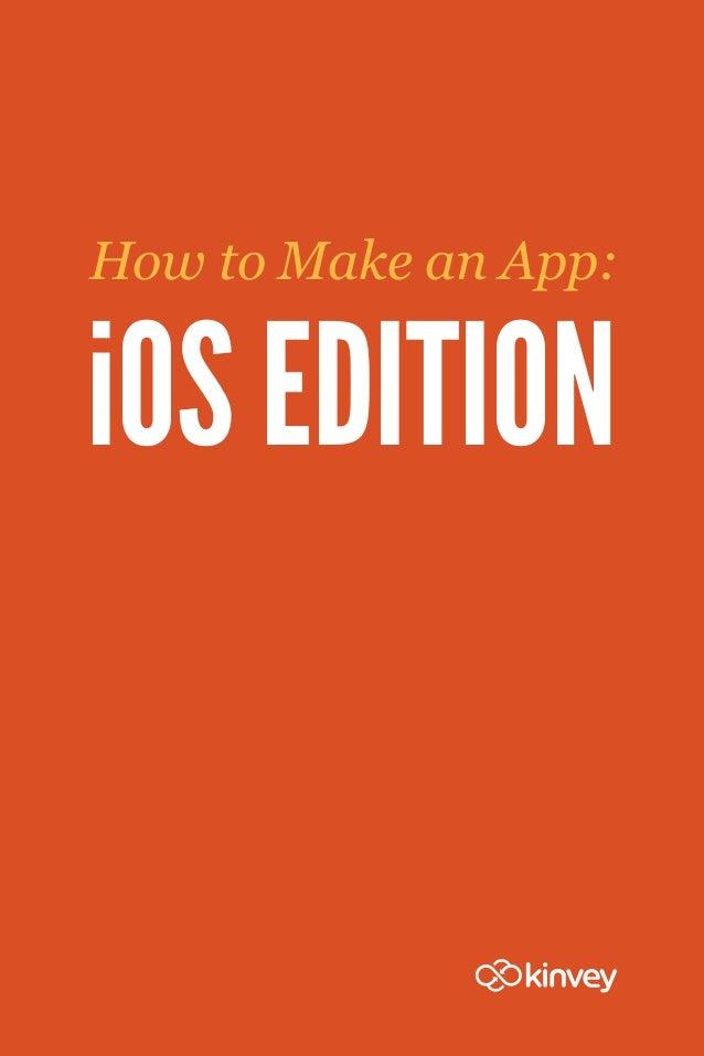 How to Make an App:iOS EDITION