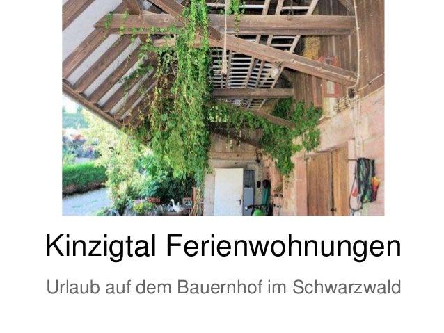 Kinzigtal Ferienwohnungen Urlaub auf dem Bauernhof im Schwarzwald
