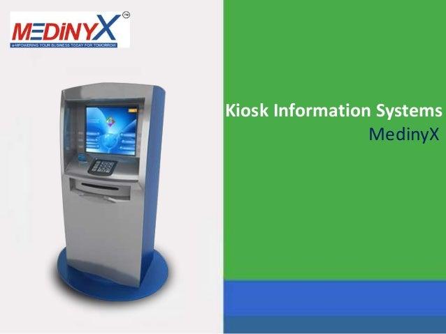 Kiosk Information Systems MedinyX