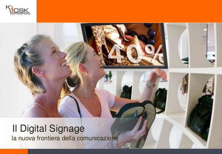 Il Digital Signagela nuova frontiera della comunicazione