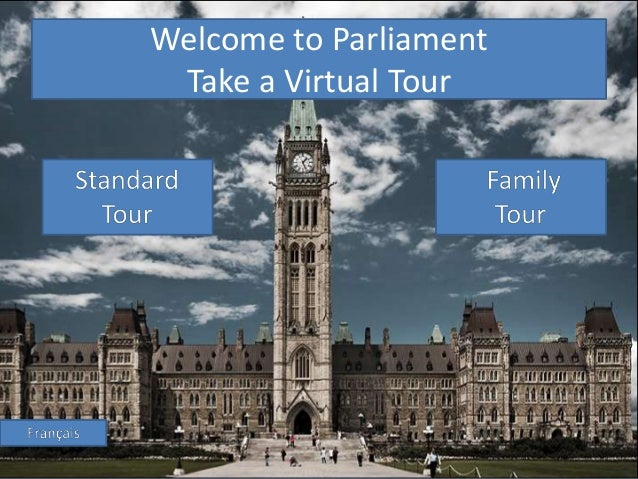 Welcome to Parliament Take a Virtual Tour