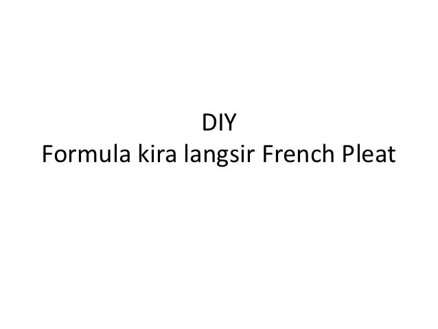 DIYFormula kira langsir French Pleat