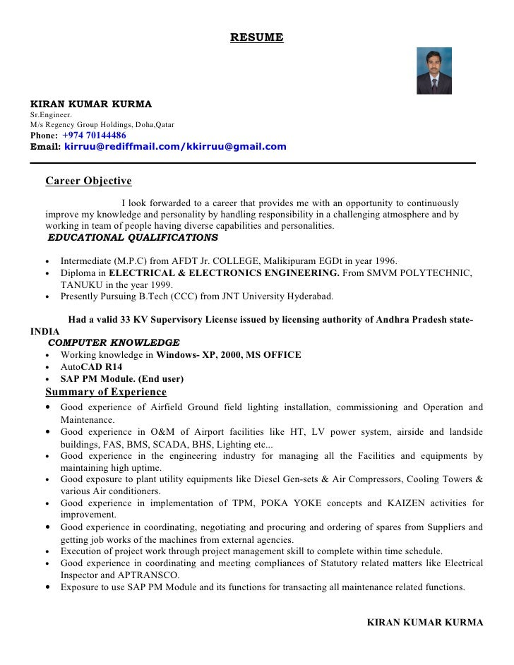 Kiran  Cv. RESUMEKIRAN KUMAR KURMASr.Engineer.M/s Regency Group Holdings,  Doha,QatarPhone ...