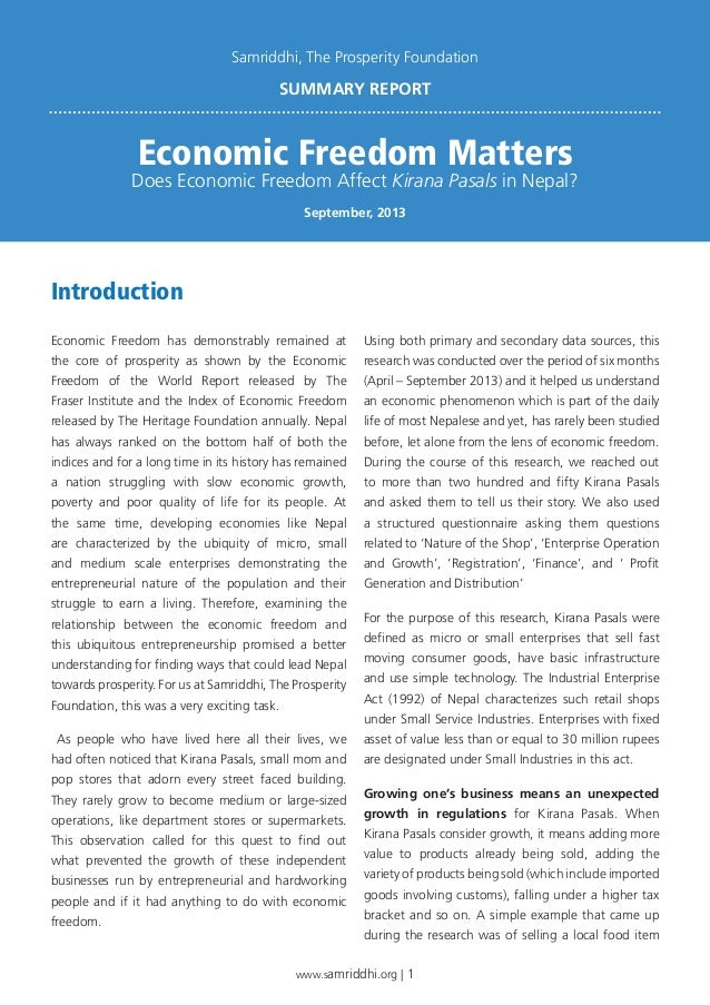www.samriddhi.org | 1 Economic Freedom has demonstrably remained at the core of prosperity as shown by the Economic Freedo...
