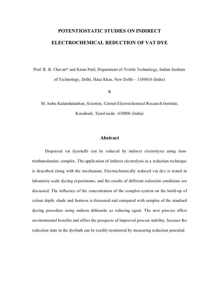 POTENTIOSTATIC STUDIES ON INDIRECT           ELECTROCHEMICAL REDUCTION OF VAT DYEProf. R. B. Chavan* and Kiran Patil, Depa...
