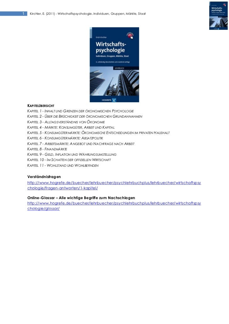 1    Kirchler, E. (2011) - Wirtschaftspsychologie. Individuen, Gruppen, Märkte, Staat    KAPITELÜBERSICHT    KAPITEL 1 - I...