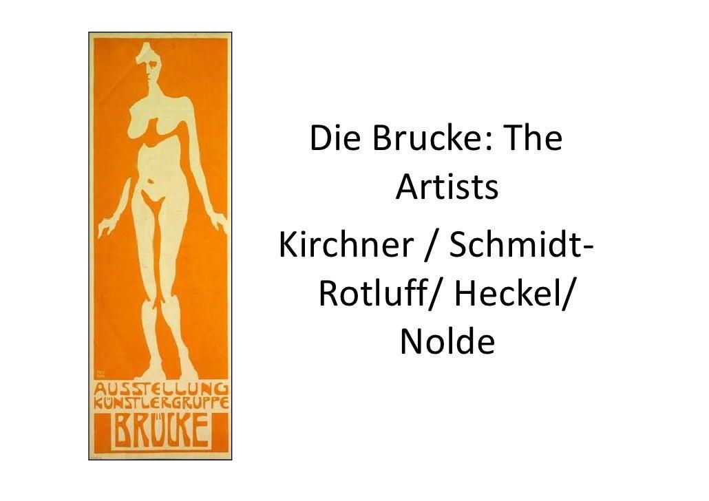 DieBrucke:The         Artists Kirchner/Schmidt‐    Rotluff/Heckel/         Nolde