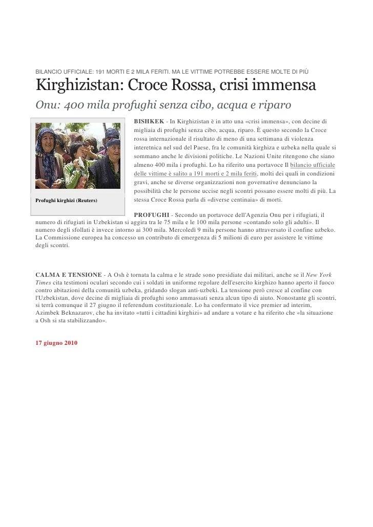 BILANCIO UFFICIALE: 191 MORTI E 2 MILA FERITI. MA LE VITTIME POTREBBE ESSERE MOLTE DI PIÙ  Kirghizistan: Croce Rossa, cris...