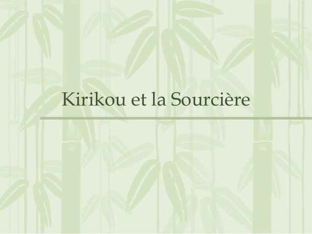 Kirikou et la Sourcière