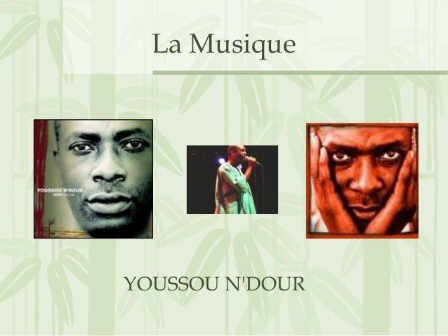 La Musique YOUSSOU N'DOUR