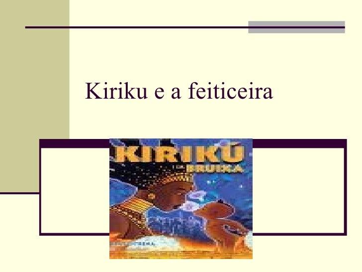 Kiriku e a feiticeira