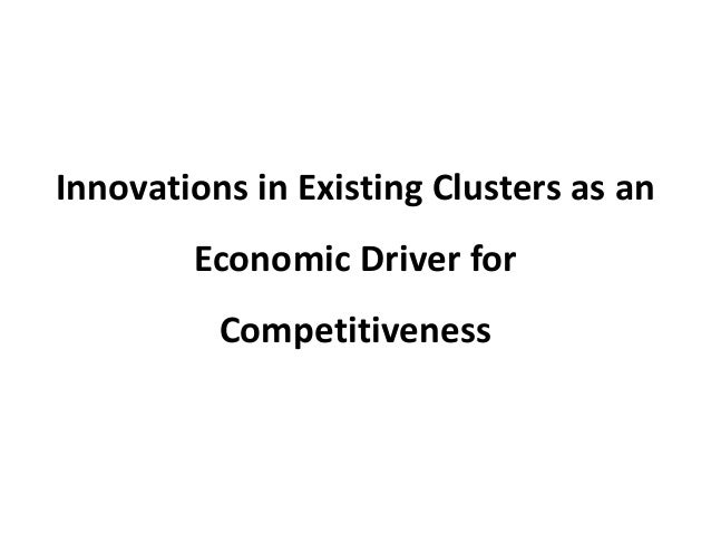 Innovations in Existing Clusters as an Economic Driver for Competitiveness