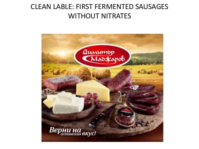Пробиотик CLEAN LABLE: FIRST FERMENTED SAUSAGES WITHOUT NITRATES