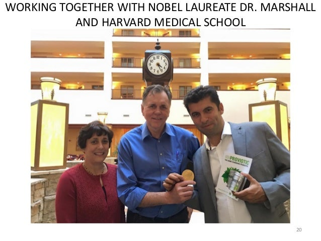 20 WORKING TOGETHER WITH NOBEL LAUREATE DR. MARSHALL AND HARVARD MEDICAL SCHOOL