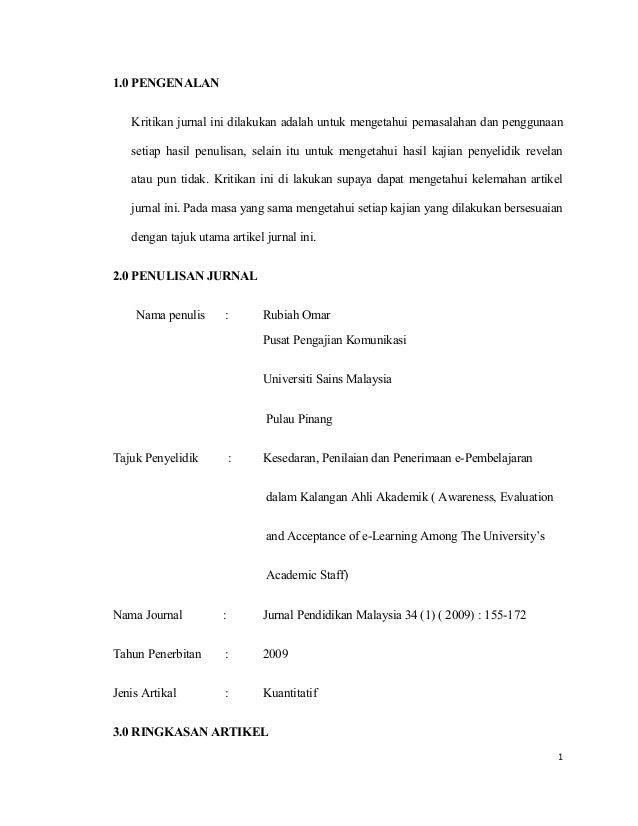 1.0 PENGENALAN Kritikan jurnal ini dilakukan adalah untuk mengetahui pemasalahan dan penggunaan setiap hasil penulisan, se...