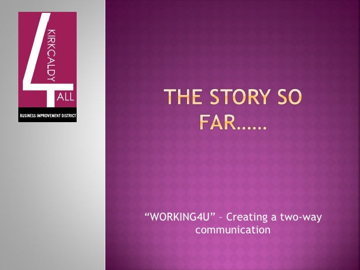 """WORKING4U"" – Creating a two-way        communication"