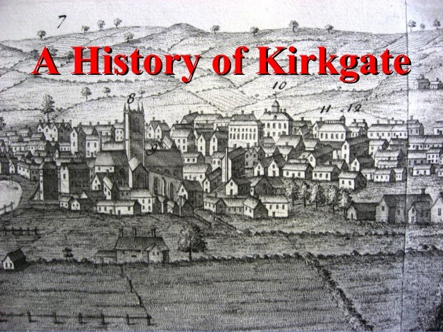 A History of Kirkgate