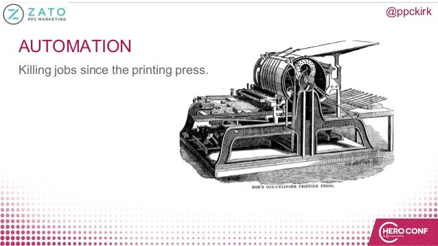 AUTOMATION Killing jobs since the printing press. @ppckirk