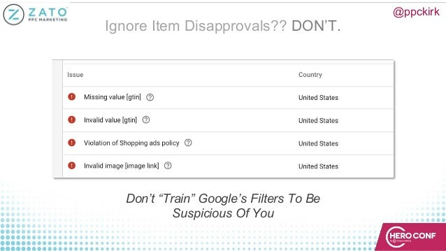 """Ignore Item Disapprovals?? DON'T. @ppckirk Don't """"Train"""" Google's Filters To Be Suspicious Of You"""