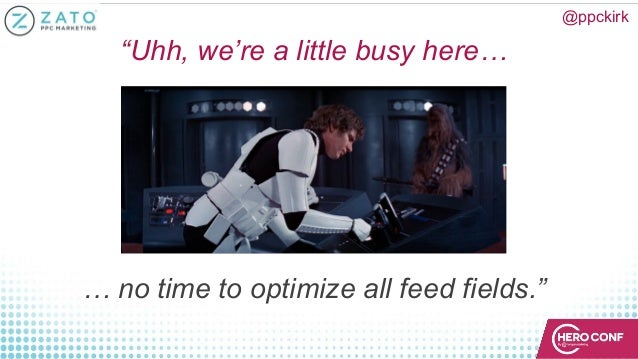 """""""Uhh, we're a little busy here… … no time to optimize all feed fields."""" @ppckirk"""